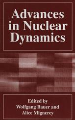 Advances in Nuclear Dynamics
