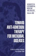 Toward Anti-Adhesion Therapy for Microbial Diseases