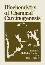 Biochemistry of Chemical Carcinogenesis