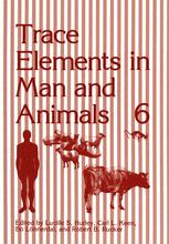Trace Elements in Man and Animals 6