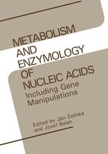 Metabolism and Enzymology of Nucleic Acids