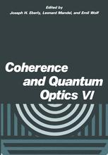 Coherence and Quantum Optics VI