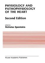 Physiology and Pathophysiology of the Heart