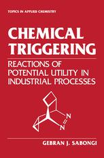 Chemical Triggering