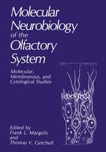 Molecular Neurobiology of the Olfactory System