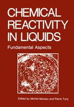 Chemical Reactivity in Liquids