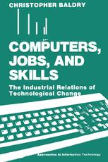 Computers, Jobs, and Skills