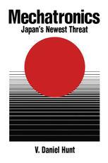 Mechatronics:Japan's Newest Threat