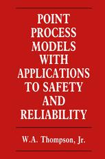 Point Process Models with Applications to Safety and Reliability