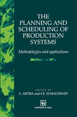 The Planning and Scheduling of Production Systems