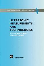 Ultrasonic Measurements and Technologies