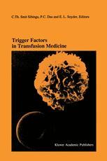 Trigger Factors in Transfusion Medicine