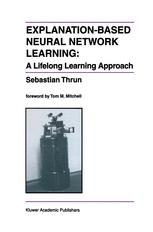 Explanation-Based Neural Network Learning
