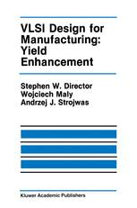 VLSI Design for Manufacturing: Yield Enhancement