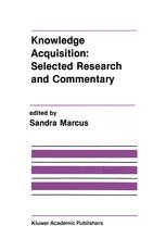 Knowledge Acquisition: Selected Research and Commentary