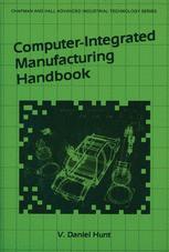 Computer Integrated Manufacturing Handbook
