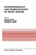 Pathophysiology and Pharmacology of Heart Disease