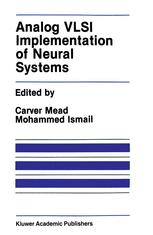 Analog VLSI Implementation of Neural Systems