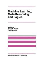 Machine Learning, Meta-Reasoning and Logics