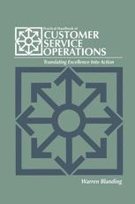 Practical Handbook of CUSTOMER SERVICE OPERATIONS