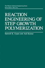 Reaction Engineering of Step Growth Polymerization