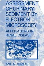 Assessment of Urinary Sediment by Electron Microscopy