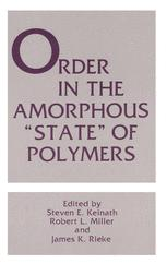 "Order in the Amorphous ""State"" of Polymers"