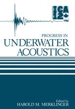Progress in Underwater Acoustics