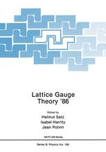 Lattice Gauge Theory '86