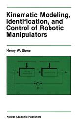 Kinematic Modeling, Identification, and Control of Robotic Manipulators