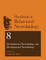 Developmental Psychobiology and Developmental Neurobiology