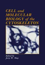 Cell and Molecular Biology of the Cytoskeleton