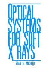 Optical Systems for Soft X Rays