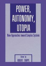 Power, Autonomy, Utopia