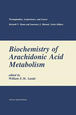 Biochemistry of Arachidonic Acid Metabolism