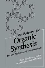 New Pathways for Organic Synthesis