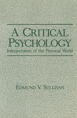 A Critical Psychology: Interpretation of the Personal World