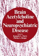 Brain Acetylcholine and Neuropsychiatric Disease