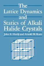 The Lattice Dynamics and Static of Alkali Halide Crystals
