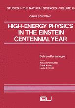 High-Energy Physics in the Einstein Centennial Year