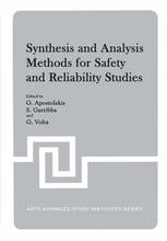 Synthesis and Analysis Methods for Safety and Reliability Studies