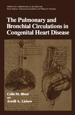 The Pulmonary and Bronchial Circulations in Congenital Heart Disease