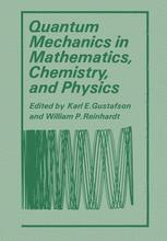 Quantum Mechanics in Mathematics, Chemistry, and Physics
