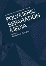 Polymeric Separation Media