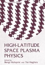 High-Latitude Space Plasma Physics