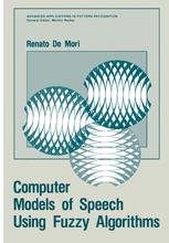 Computer Models of Speech Using Fuzzy Algorithms