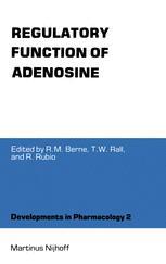 Regulatory Function of Adenosine