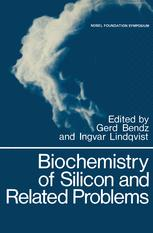 Biochemistry of Silicon and Related Problems