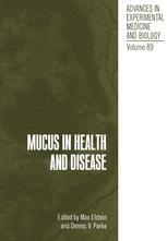 Mucus in Health and Disease