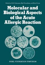 Molecular and Biological Aspects of the Acute Allergic Reaction
